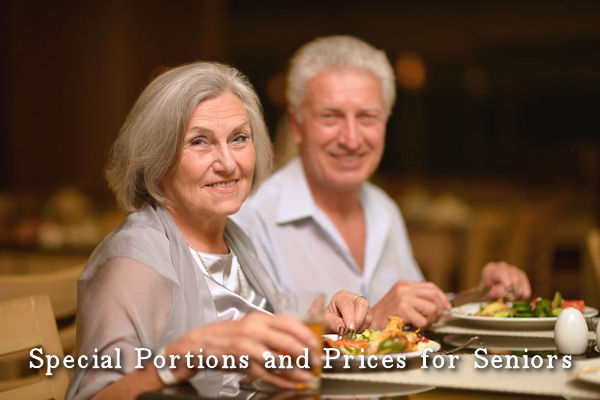 Special Portions and Prices for Seniors